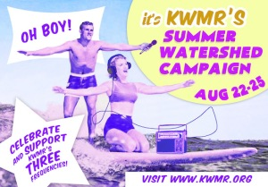 KWMR_TINYSummer_Watershed_Campaign_PUBLIC copy 2